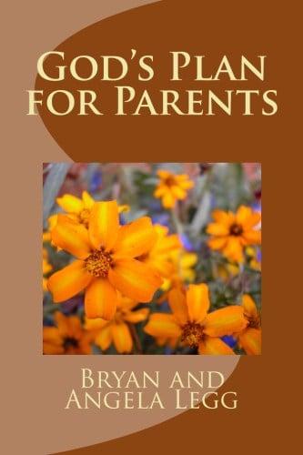 God's Plan for Parents